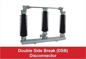 Picture for category Double Side Break (DSB) Disconnector
